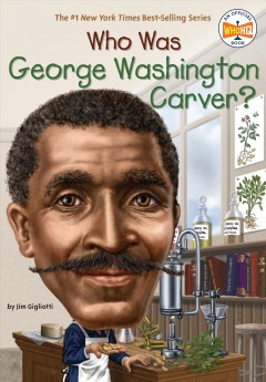 Who was George Washington Carver? cover image