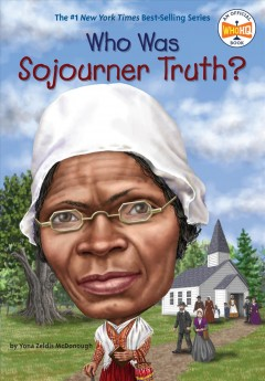 Who Was Sojourner Truth? cover image