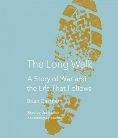The long walk a story of war and the life that follows cover image