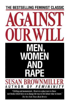 Against our will : men, women, and rape cover image
