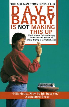Dave Barry is not making this up cover image