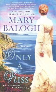 Only a kiss : a Survivors' Club novel cover image