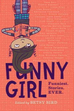 Funny girl : funniest. stories. ever. cover image
