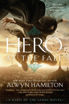 Hero at the fall : a Rebel of the Sands novel cover image
