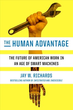 The human advantage : the future of American work in an age of smart machines cover image