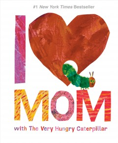 I love Mom with the very hungry caterpillar cover image