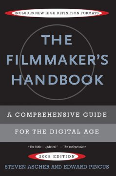 The filmmaker's handbook : a comprehensive guide for the digital age cover image