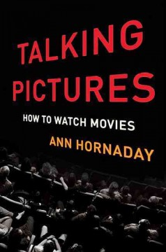Talking pictures : how to watch movies cover image