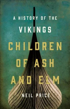Children of Ash and Elm : a history of the Vikings cover image