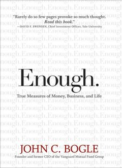 Enough : true measures of money, business, and life cover image