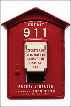 Credit 911 : secrets and strategies to saving your financial life cover image