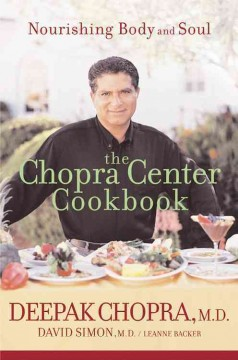 The Chopra Center cookbook : nourishing body and soul cover image