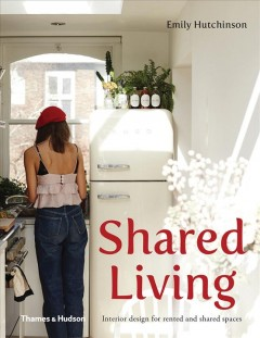 Shared living : interior design for rented and shared spaces cover image