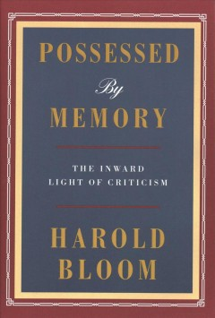 Possessed by memory : the inward light of criticism cover image
