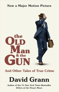 The old man and the gun : and other tales of true crime cover image