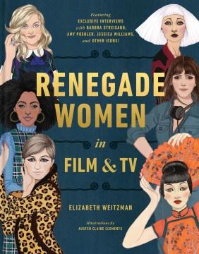 Renegade women in film & TV cover image