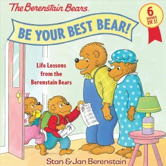 The Berenstain Bears : be your best bear! cover image