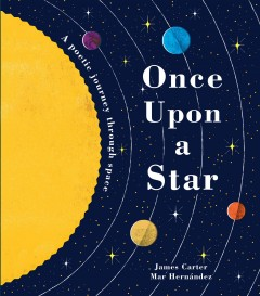 Once upon a star : a poetic journey through space cover image
