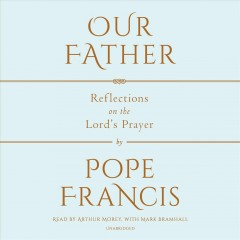 Our father reflections on the Lord's prayer cover image