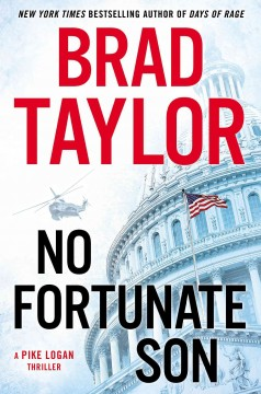 No fortunate son : a Pike Logan thriller cover image