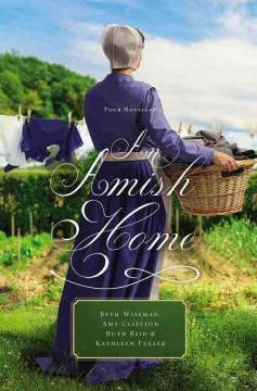 An Amish home : four novellas cover image