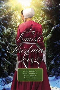 An Amish Christmas love : four novellas cover image