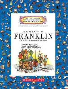 Benjamin Franklin : electrified the world with new ideas cover image