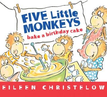 Five little monkeys bake a birthday cake cover image