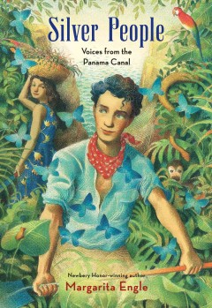 Silver people : voices from the Panama Canal cover image