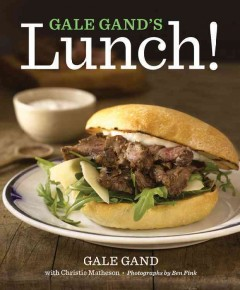 Gale Gand's lunch! cover image