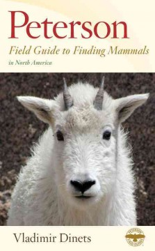 Peterson field guide to finding mammals in North America cover image