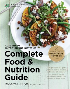 Academy of Nutrition and Dietetics complete food and nutrition guide cover image