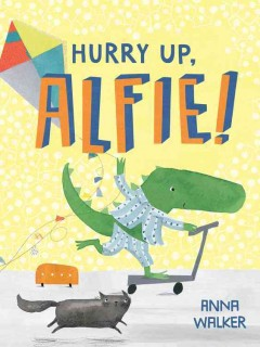 Hurry up, Alfie! cover image