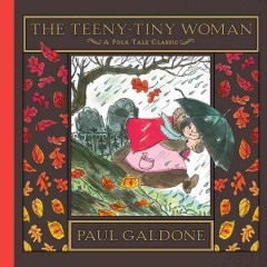 The teeny-tiny woman : a folk tale classic cover image