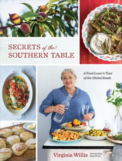 Secrets of the southern table a food lover's tour of the global South cover image