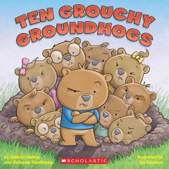 Ten grouchy groundhogs cover image