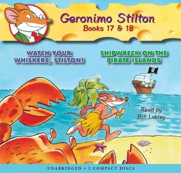Geronimo Stilton. Books 17 & 18 cover image
