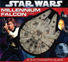 Star wars : Millennium Falcon YT-1300 : a 3-d owner's guide cover image