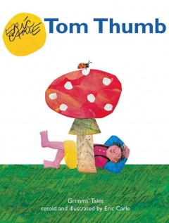 Tom Thumb : Grimms' tales cover image