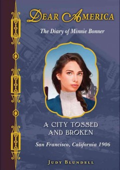 A city tossed and broken : the diary of Minnie Bonner cover image