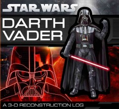 Darth Vader : a 3-D reconstruction log cover image