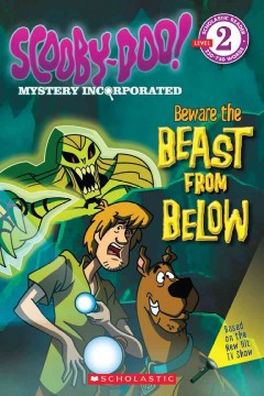 Scooby-Doo Mystery Incorporated : beware the beast from below cover image