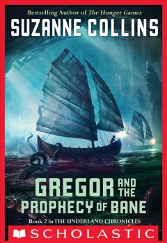 Gregor and the prophecy of Bane cover image