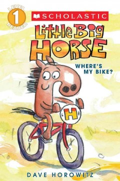Little Big Horse : where's my bike? cover image