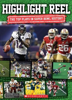 Highlight reel : the top 10 plays in Super Bowl history cover image