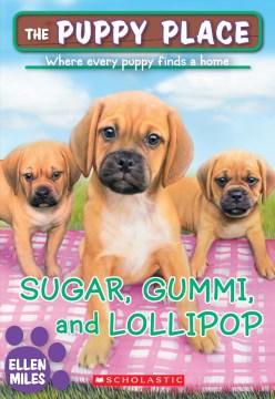 Sugar, gummi and lollipop cover image