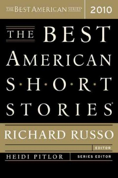 The best American short stories 2010 : selected from U.S. and Canadian magazines cover image
