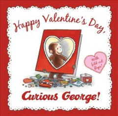 Happy Valentine's Day, Curious George! cover image