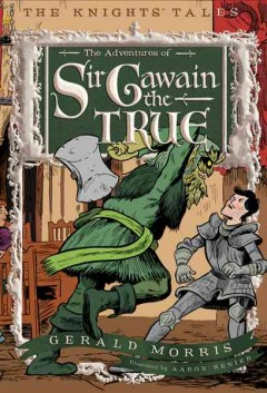 The adventures of Sir Gawain the True cover image
