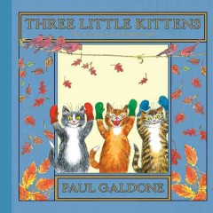 Three little kittens : a folk tale classic cover image